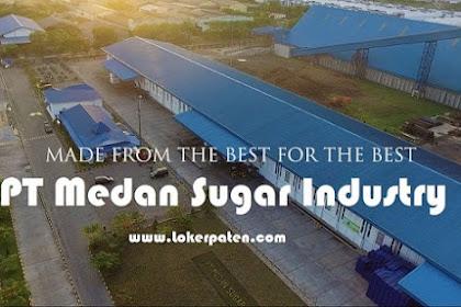 Lowongan Kerja PT Medan Sugar Industry KIM 2 Medan Maret 2019