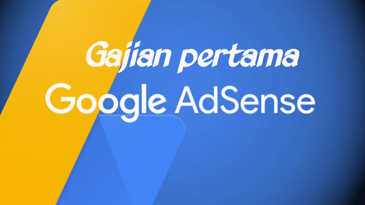 Gajian Pertama dari AdSense