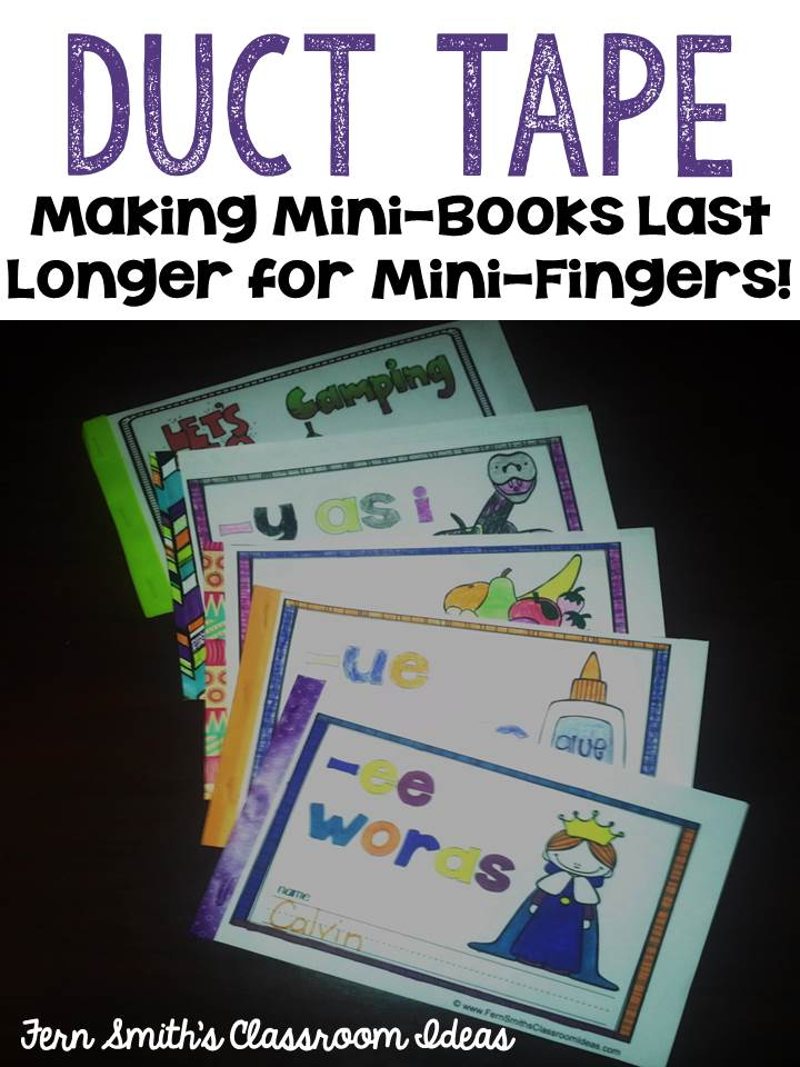 Fern Smith's Classroom Ideas Duct Tape for Making Mini-Books Last Longer