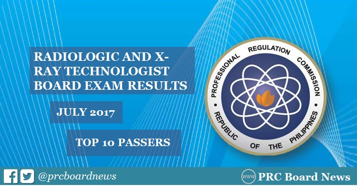 Top 10 Passers: July 2017 Radtech, X-Ray Technologist board exam results