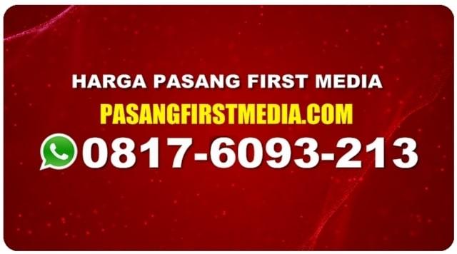 HARGA PASANG FIRST MEDIA