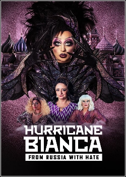 Hurricane Bianca: From Russia with Hate Dublado