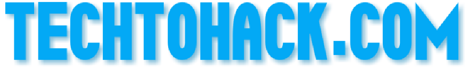 Tech To Hack — HowTo Tutorials, Tech hacks & YTvideos.