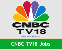CNBC TV18 Jobs