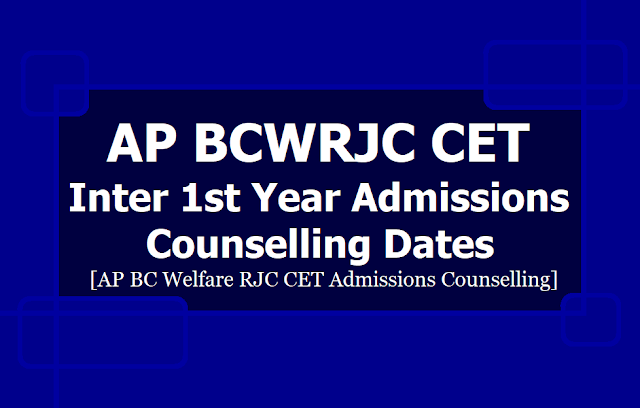 AP BC Welfare RJC CET Inter 1st Year Admissions counselling dates 2019 (AP BCWRJC CET)