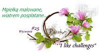http://like-chellenges.blogspot.com/2017/04/mgieka-malowane-wyzwanie-25.html