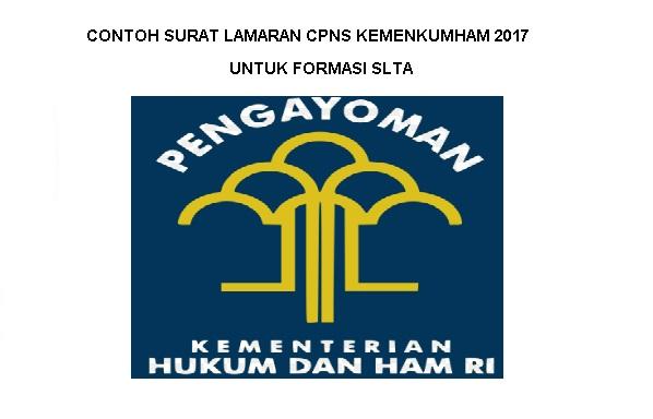 CONTOH SURAT LAMARAN CPNS KEMENKUMHAM TAHUN 2017