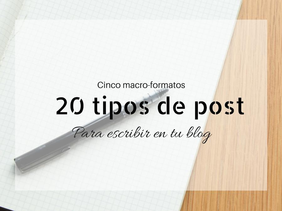 20 tipos de post para tu blog.