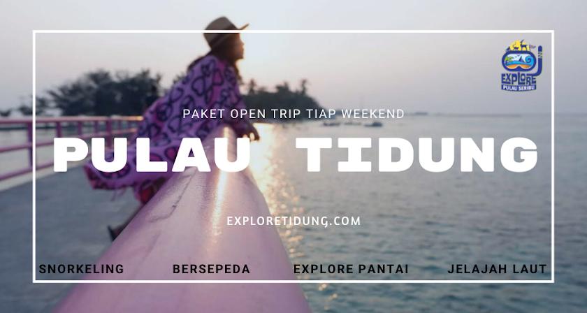 paket wisata pulau tidung private 2 orang dan open trip