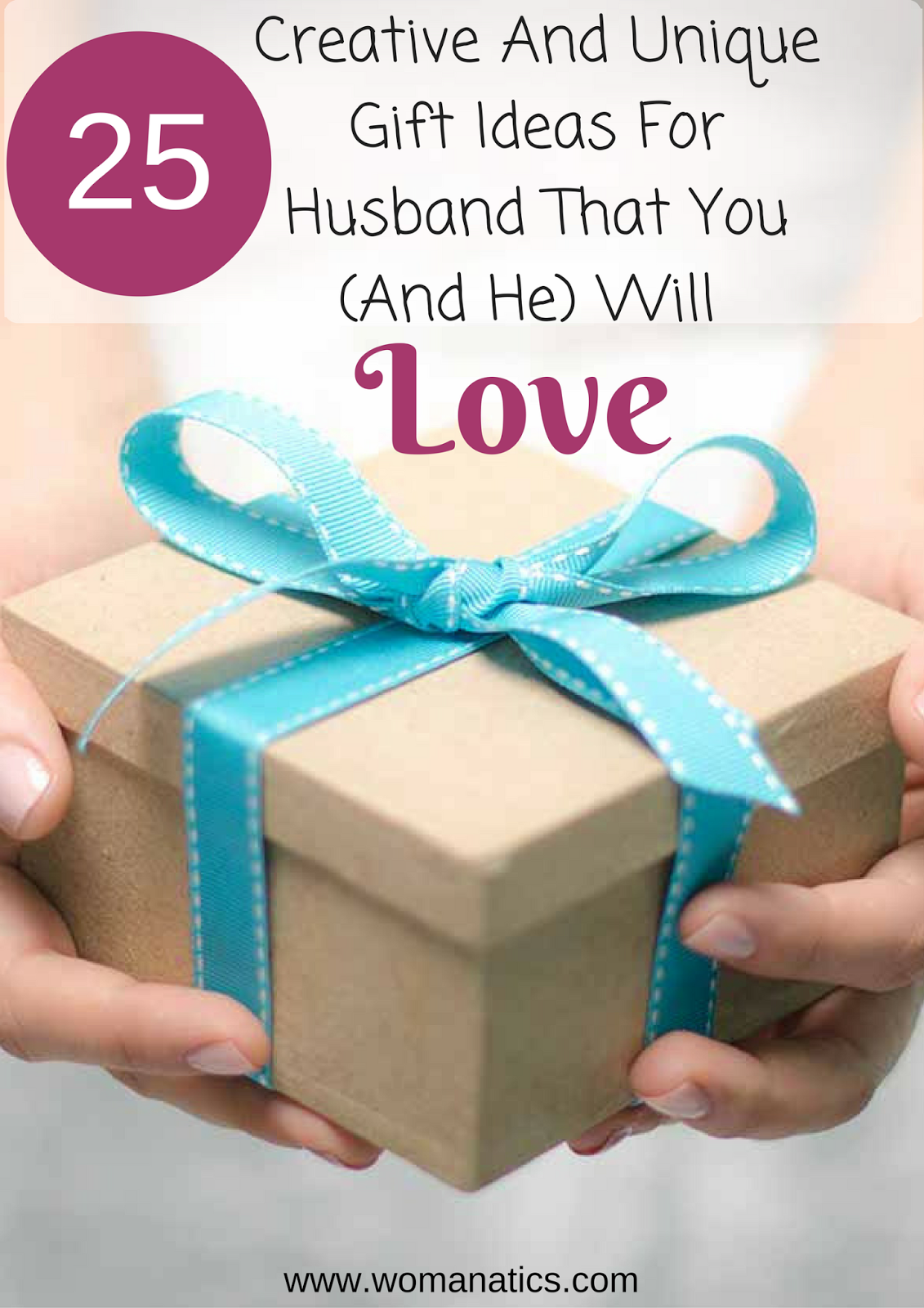 25 Creative And Unique Gift Ideas For Husbands Birthday That You