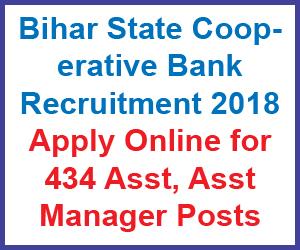 Bihar State Cooperative Bank Ltd Asst Manager, Asst Online Application Form 2018