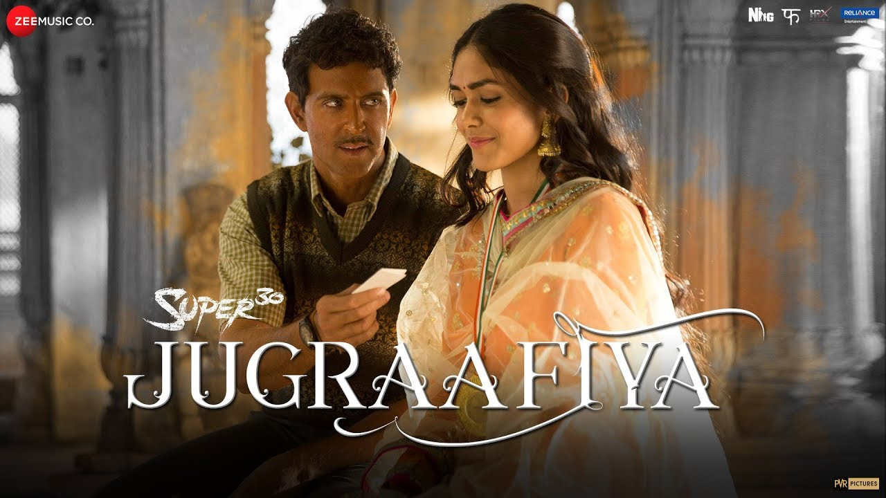Jugraafiya Hd Video Song Super 30 Hrithik Roshan Mrunal Thakur