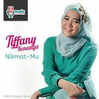Lirik Lagu Tiffany Kenanga Nikmat-Mu