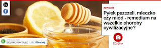 http://pl.blastingnews.com/zdrowie/2016/03/pylek-pszczeli-mleczko-czy-miod-remedium-na-wszelkie-choroby-cywilizacyjne-00846875.html