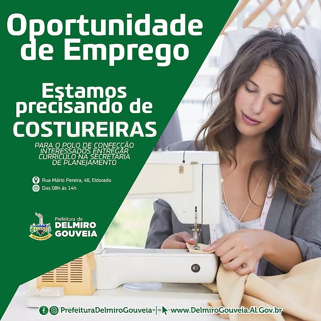 Oportunidade de emprego: Prefeitura de Delmiro está recebendo currículos de pessoas interessadas em atuar como costureira(o)