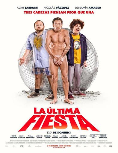 Ver La última fiesta (2016) Online