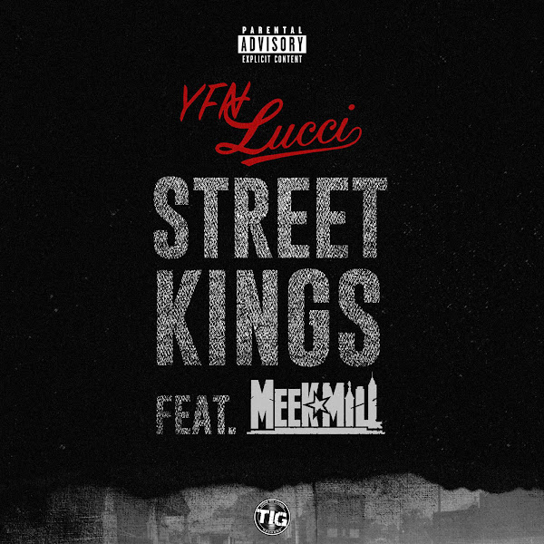 YFN Lucci - Street Kings (feat. Meek Mill) - Single  Cover