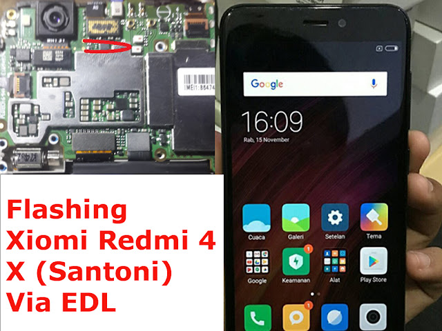 Tutorial Flashing Xiomi Redmi 4X Santoni Via EDL (Test Point)
