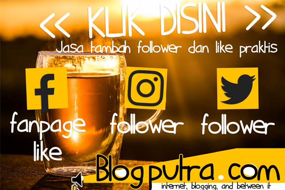 Jasa like dan Follower Blogputra