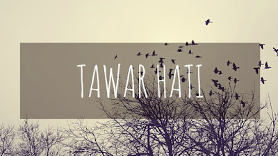 TAWAR HATI