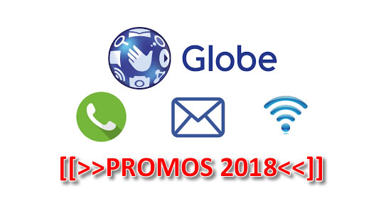 List of Globe Unlicalls, Unlitext, Mobile Internet Promos 2018