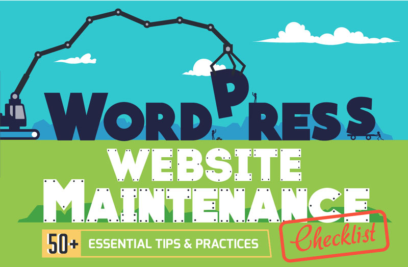 Tips And Guides For WordPress Website Maintenance