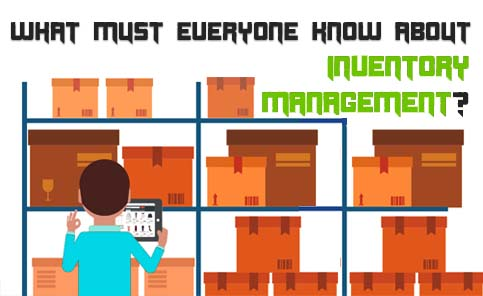 What Must Everyone Know About Inventory Management?