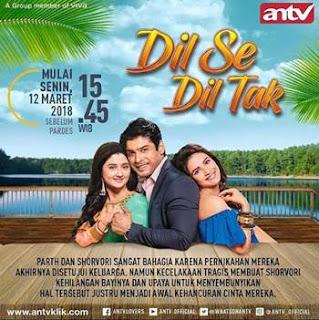 Sinopsis Dil Se Dil Tak ANTV Episode 3 - Rabu 14 Maret 2018