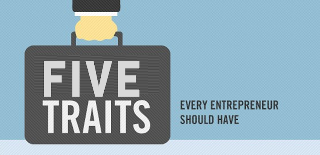 What Makes an Entrepreneur? 5 die-hard traits
