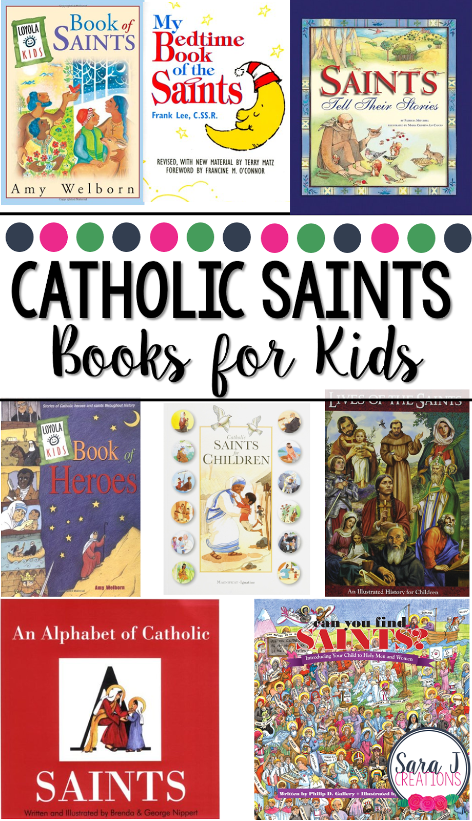 I like this list of eight books to teach kids about Catholic Saints.  So helpful when teaching children the faith.