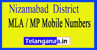 Nizamabad  District MLA / MP Mobile Numbers List Telangana State