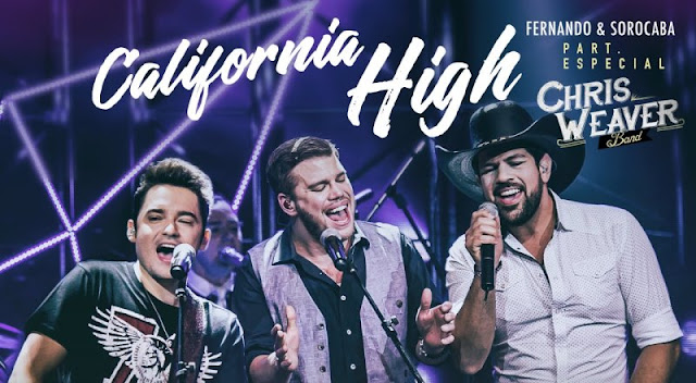 Fernando e Sorocaba - California High  Part. Chris Weaver Band