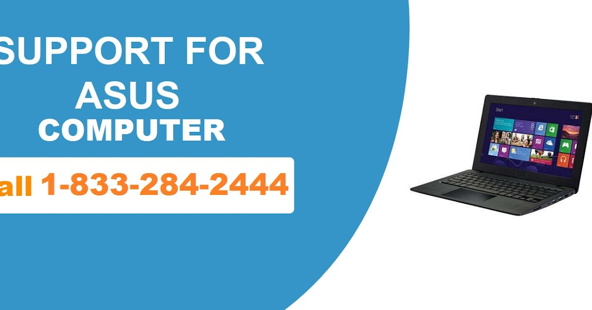 Contact For Technical Support Call +1-833-284-2444 Asus Phone Number USA