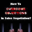How to Overcome Objections in Sales Negotiations?