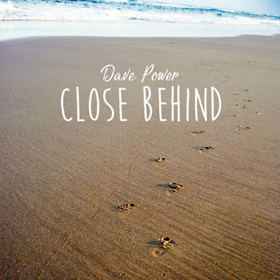 "Dave Power shares new single ""Close Behind"""