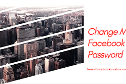 Change My Password | How Can I Change My Facebook Password immediately