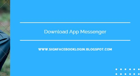 Download Apk Messenger