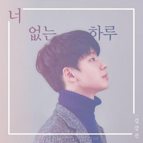 Kim Kang Jin – 너 없는 하루 – Single