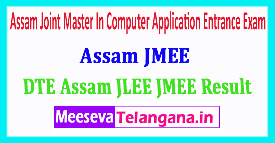 Assam JMEE Result 2018 Assam Joint Master In Computer Application Entrance Exam 2018 Result