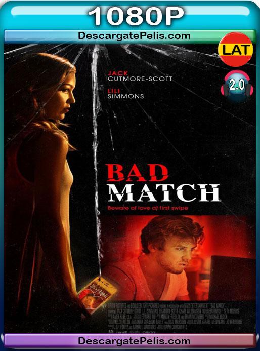 Bad Match (2017) 1080P BRrip Latino – Ingles