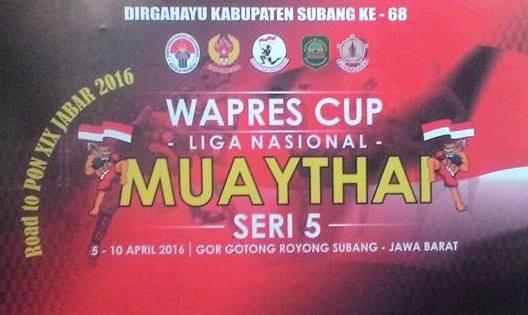 Kejurnas MuayThai Seri 5 Memperebutkan Piala Wpres Berlangsung di Subang