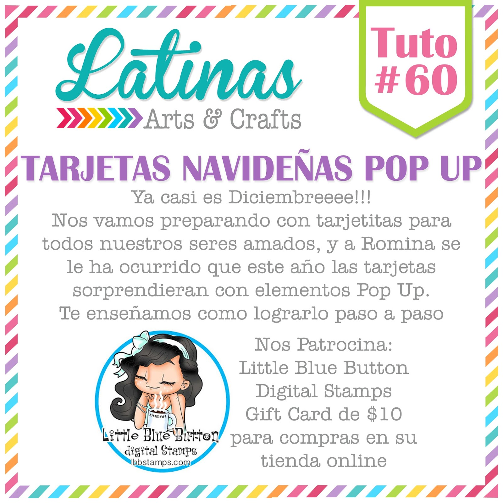 quien nos invita a realizar una tarjeta navidea pop up nos acompaa como patrocinado little blue button stamps con sus hermosos sellos digitales