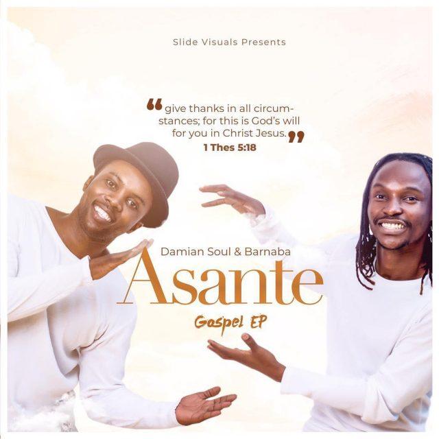 Damian Soul & Barnaba - Asante Gopsel Ep