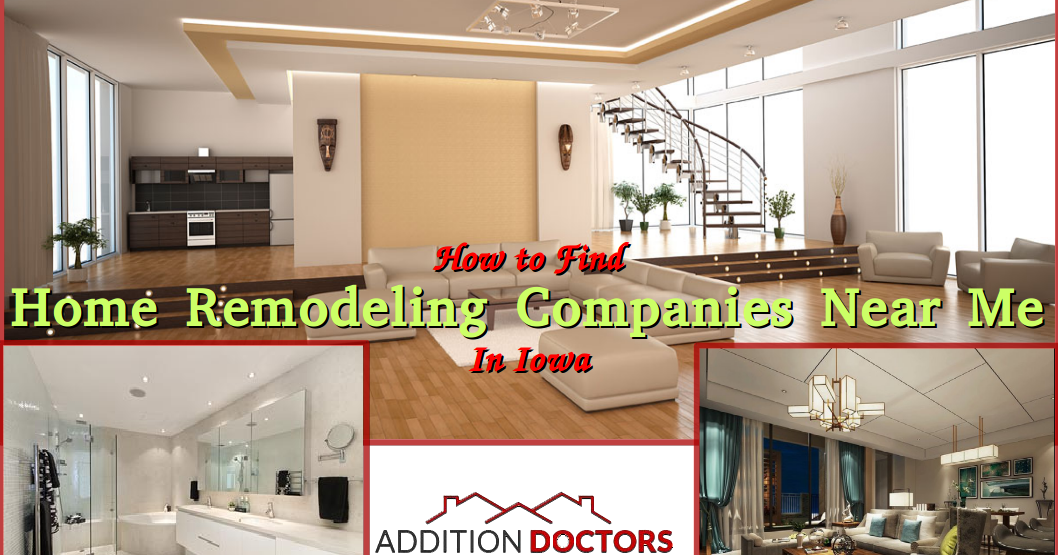 General Remodeling Contractor Additiondoctorscom - Home remodeling companies near me