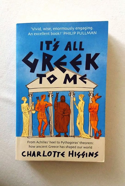"""It's all Greek to me"" Charlotte Higgins"