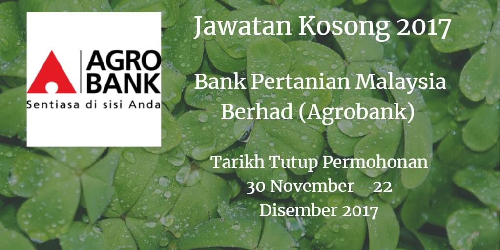 Jawatan Kosong Agrobank 30 November - 22 Disember 2017