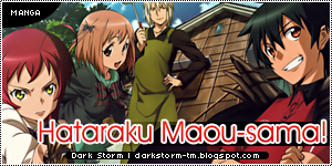 http://darkstorm-tm.blogspot.com/2014/01/hataraku-maou-sama.html