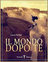 http://lindabertasi.blogspot.it/2013/04/il-mondo-dopo-te-di-laura-bellini.html