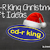 CD-R King Christmas Gift Ideas