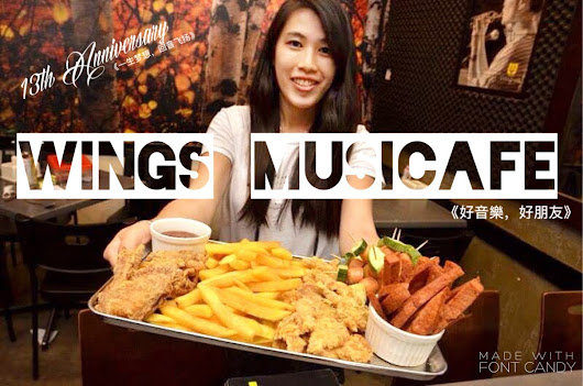 Celebrate 13th Anniversary with Wings Musicafe ! 【13周年庆特别活动】 好音楽,好朋友 只在回音石 - I'm Shin May | The Travel & Lifestyle Girl